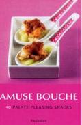 Amuse Bouche cook book